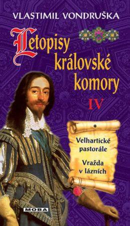 Vlastimil Vondruška: Letopisy královské komory IV. cena od 232 Kč