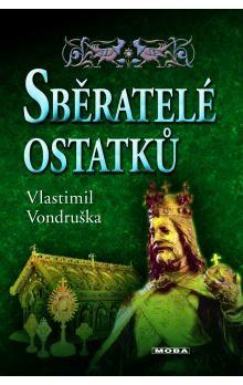 Vlastimil Vondruška: Sběratelé ostatků (E-KNIHA) cena od 181 Kč