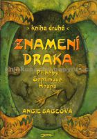Angie Sageová, Pavel Čech: Znamení draka - Příběhy Septimuse Heapa - kniha druhá cena od 246 Kč