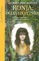 Astrid Lindgren: Ronja, dcera loupežníka cena od 179 Kč