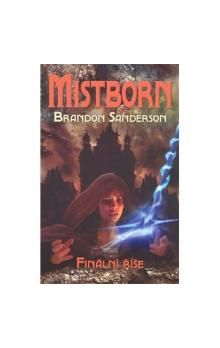 Brandon Sanderson: Mistborn 1 - Finální říše cena od 253 Kč