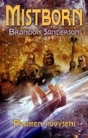 Brandon Sanderson: Mistborn Pramen povýšení cena od 275 Kč