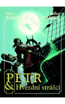 Ridley Pearson, Dave Barry: Petr & Hvězdní strážci cena od 179 Kč