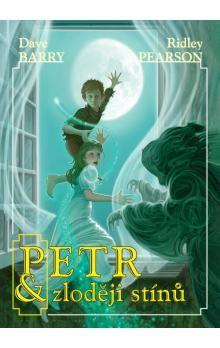 Ridley Pearson: Petr a zloději stínů cena od 216 Kč