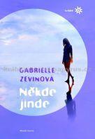 Gabrielle Zevinová: Někde jinde cena od 284 Kč