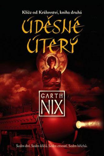 Garth Nix: Klíče od Království 2 - Úděsné Úterý cena od 161 Kč