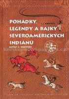 Gustav A. Konitzky: Pohádky, legendy a bajky severoamerických Indiánů cena od 230 Kč