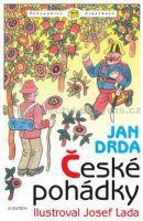 Jan Drda: České pohádky - Jan Drda cena od 299 Kč