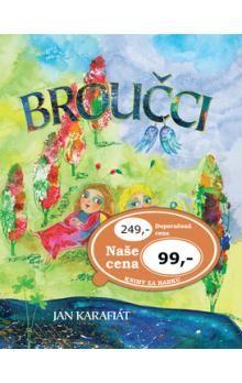Jan Karafiát: Broučci - Ottovo nakl. cena od 90 Kč