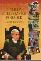 Jarmila Turnovská: To nejlepší z televizních pohádek Jarmily Turnovské cena od 67 Kč