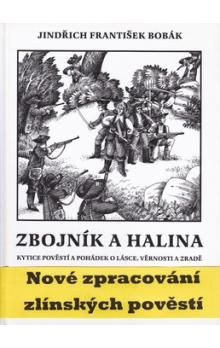 Jindřich František Bobák: Zbojník a Halina cena od 135 Kč