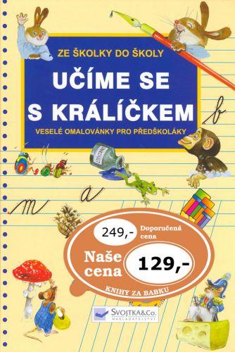 Jiří Dvořák, Dagmar Košková: Učíme se s králíčkem cena od 103 Kč