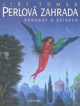 Jiří Tomek, Jindra Čapek: Perlová zahrada cena od 189 Kč