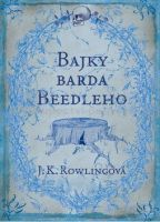 Joanne Kathleen Rowling: Bajky barda Beedleho cena od 174 Kč