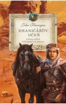 John Flanagan: Hraničářův učeň Kniha pátá cena od 309 Kč