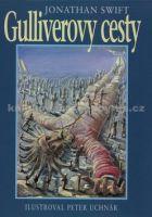 Jonathan Swift, Peter Uchnár: Gulliverovy cesty cena od 504 Kč