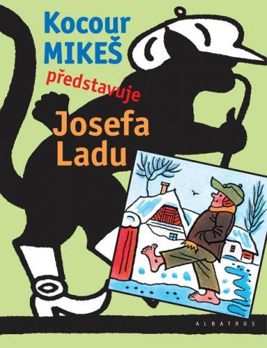 Josef Lada: Kocour Mikeš představuje Josefa Ladu cena od 314 Kč