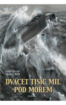 Jules Verne, Ondřej Neff: Dvacet tisíc mil pod mořem - Nová verze cena od 189 Kč