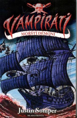 Justin Somper: Vampiráti - Mořští démoni cena od 148 Kč