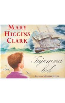Mary Higgins Clark: Tajemná loď cena od 139 Kč