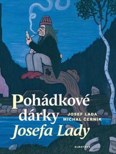 Josef Lada, Michal Černík: Pohádkové dárky Josefa Lady cena od 173 Kč