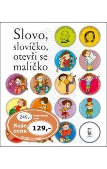 Michal Černík, Alena Schulzová: Slovo, slovíčko, otevři se maličko cena od 84 Kč