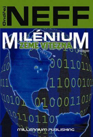 Ondřej Neff: Milénium 3 - Země vítězná cena od 186 Kč