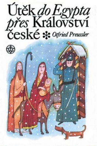 Otfried Preussler: Útěk do Egypta přes království České cena od 127 Kč