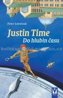 Peter Schwindt: Justin Time Do hlubin času cena od 198 Kč