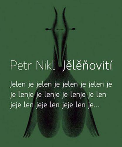 Petr Nikl: Jělěňovití + CD cena od 249 Kč
