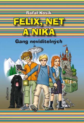 Rafał Kosik: Felix, Net a Nika. Gang neviditelných cena od 186 Kč