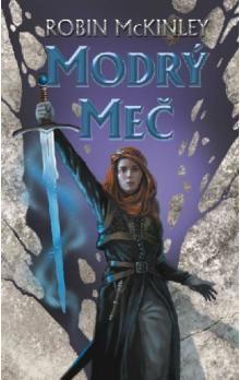 Robin McKinley: Modrý meč cena od 38 Kč