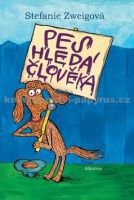 Stefanie Zweig: Pes hledá člověka cena od 194 Kč