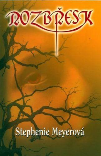 Stephenie Meyer: Rozbřesk cena od 274 Kč