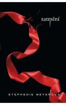Stephenie Meyer: Zatmění - 3.díl cena od 265 Kč
