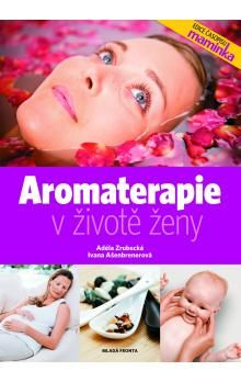 Ivana Ašenbrenerová: Aromaterapie v životě ženy (E-KNIHA) cena od 174 Kč