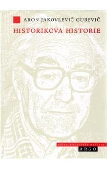 Aron Jakovlevič Gurevič: Historikova historie cena od 90 Kč