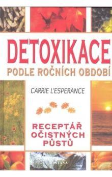 Carrie L´Esperance: Detoxikace podle ročních období cena od 229 Kč