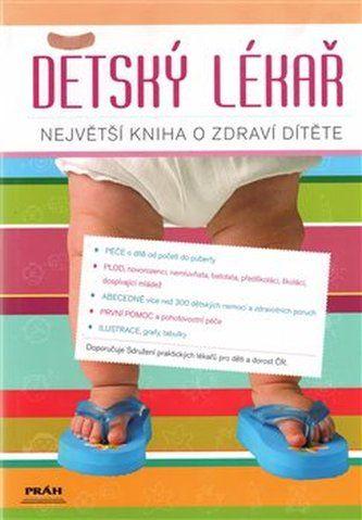 Dana Nedělková: Dětský lékař - největší kniha o zdraví dítěte cena od 0 Kč