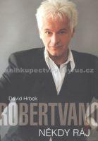 David Hrbek: Robert Vano - Někdy ráj cena od 229 Kč