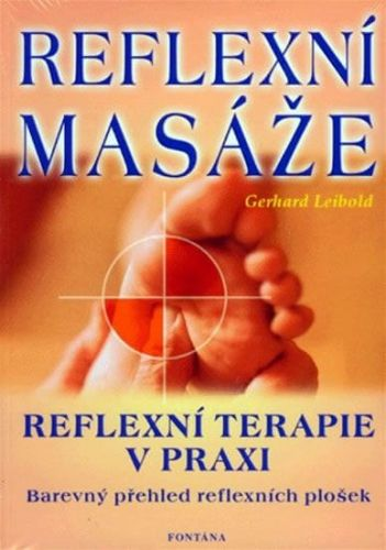 Gerhard Leibold: Reflexní masáže cena od 231 Kč