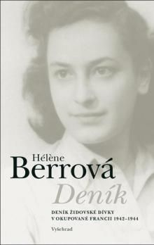 Berrová Hél&#232: Deník - Deník židovské dívky v okupované Francii 1 cena od 80 Kč