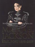 Chris Roberts: Michael Jackson Král popu 1958-2009 cena od 156 Kč