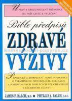 James F. Balch: Bible předpisů zdrav.výži cena od 361 Kč