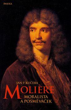 Jan P. Kučera: Moliére cena od 98 Kč