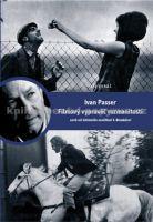Jiří Voráč: Ivan Passer Filmový vypravěč rozmanitostí cena od 322 Kč