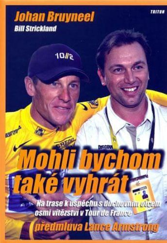 Johan Bruyneel: Mohli bychom také vyhrát cena od 194 Kč