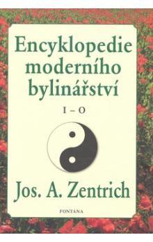 Josef A. Zentrich: Encyklopedie moderního bylinářství I-O cena od 271 Kč