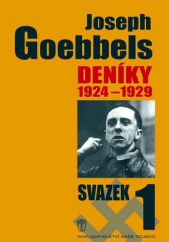 Paul Joseph Goebbels: Deníky 1924-1929 - svazek 1 cena od 186 Kč