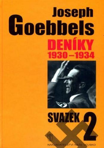 Paul Joseph Goebbels: Deníky 1930-1934 - svazek 2 cena od 186 Kč